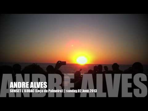 ANDRE ALVES - SUNSET L�KODAC (Le�a da Palmeira - Portugal) - June02.2013