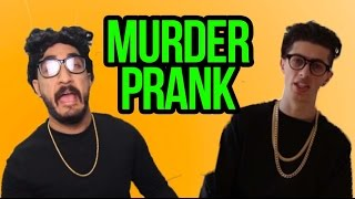 THE MURDER PRANK!!! (Sam Pepper Parody)