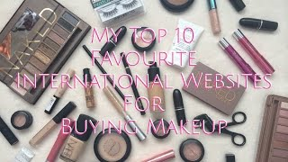 My Top 10 Favourite International Websites For Buying Makeup | SaloniMaathur