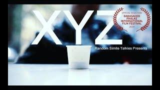 XYZ - A Short Film | Genre - Suspense & Thriller
