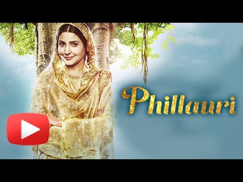Phillauri | Official Trailer Review | Anushka Sharma | Diljit Dosanjh | Suraj Sharma