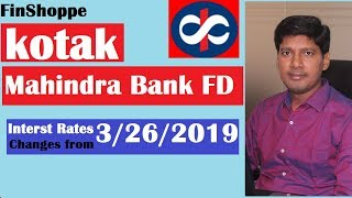 Kotak Bank Fixed Deposit | Kotak FD interest rates for 2019| Kotak FD calculator