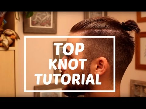 Man Bun - Top Knot Tutorial   Zayn Malik Man Bun   Man Bun Hairstyle