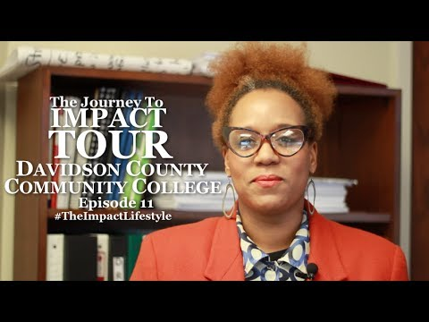 Journey To Impact Tour - (Ep. 11) - Davidson County Community College Part II