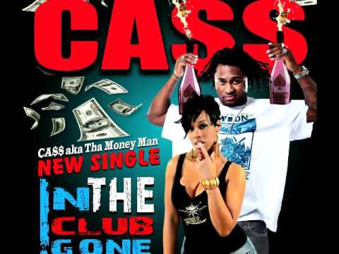 """Bangkok Records Presents: Ca$$ """"In The Club Gone"""" (New Single)"""