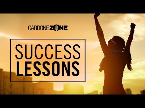Success Lessons - CardoneZone
