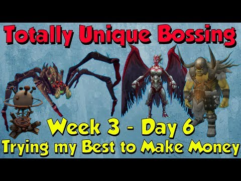 Week 3, Day 6 - Trying to Make Money! [Runescape 3] Totally Unique Bossing #20