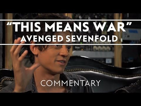 Avenged Sevenfold - This Means War [commentary] video