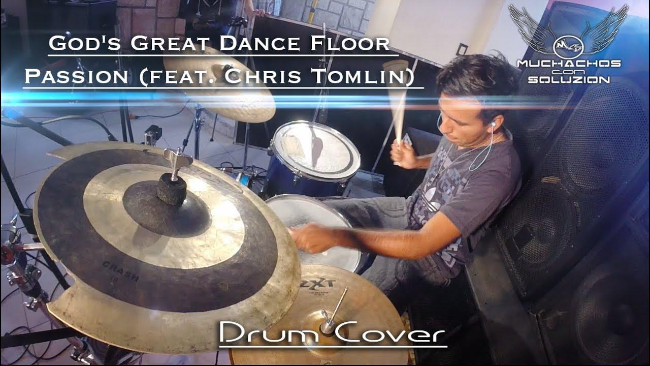 Jonatan Passion Feat Chris Tomlin God S Great Dance