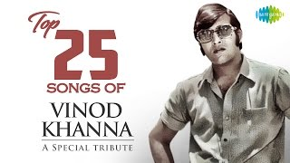 Top 25 song of Vinod Khanna - Special Tribute