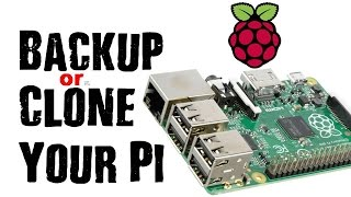 Raspberry Pi Back Up, Restore or Clone Your Files