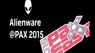 Alienware @ PAX East 2015