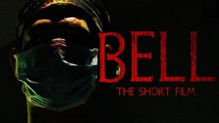 BELL - The Horror Short Film
