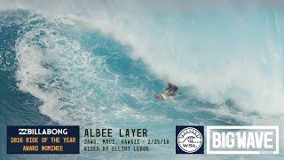 Albee Layer at Jaws  - 2016 Billabong Ride of the Year Award Nominee - WSL Big Wave Awards