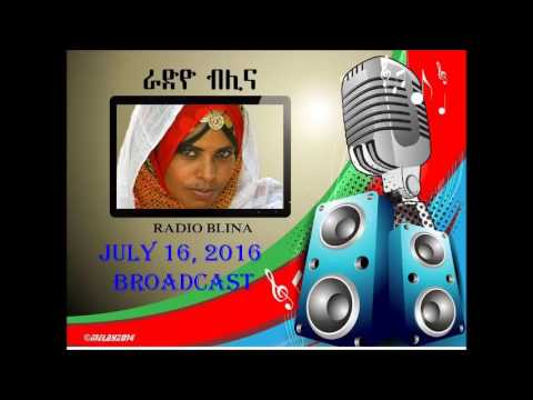RADIO BLINA - JULY 16, 2016 BROADCAST