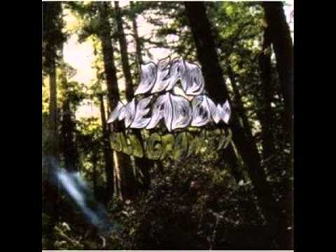 Dead Meadow - Either Way
