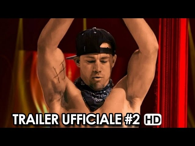Magic Mike XXL Trailer Ufficiale Italiano #2 (2015) - Channing Tatum Movie HD