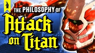 The Philosophy of Attack on Titan – Wisecrack Edition by : Wisecrack