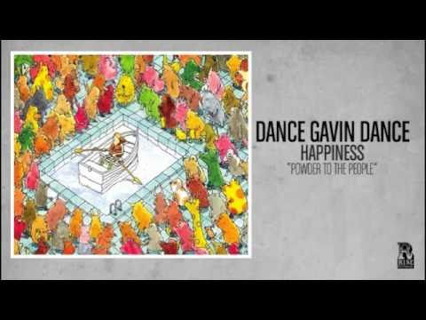 Dance Gavin Dance - Powder To The People