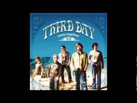 Third Day - I Got You