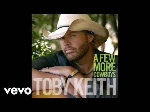 Toby Keith A Few More Cowboys music videos 2016