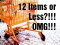 """I'm On My Way Out"" & 12 Items or Less!"