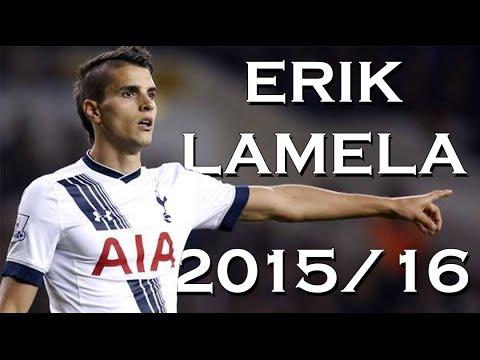 ERIK LAMELA 2015/16 • REBORN • GOALS/SKILLS/NUTMEGS
