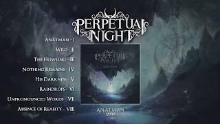 PERPETUAL NIGHT - Anâtman (FULL ALBUM) [Melodic Death Metal 2018]