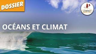OCÉANS ET CLIMAT - Dossier #3 - L'Esprit Sorcier