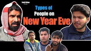 Types of People on New Year Eve | Sadak Chhap