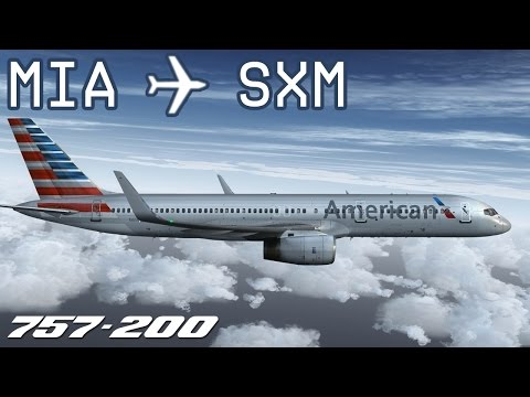 [FSX] Flight from Miami to Sint Maarten / QualityWings 757-200 American Airlines
