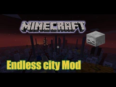 1.6.4 { Endless City Mod }