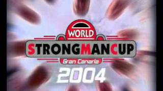 World Strongman Cup Gran Canaria 2004