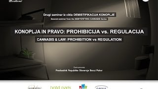 Demystifying cannabis 2 - CANNABIS & LAW: PROHIBITION vs REGULATION, 6.6.2014 (Joshua Kappel)
