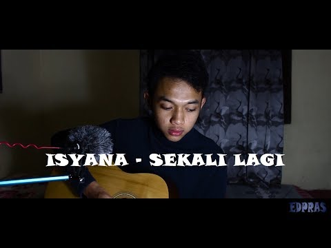 "Isyana Sarasvati - Sekali Lagi (from ""Critical Eleven"") (Cover by EDPRAS)"