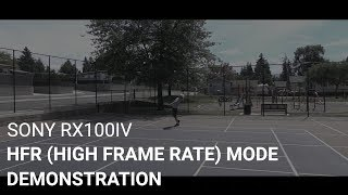 Sony RX100iv HFR (High Frame Rate) Mode Demonstration