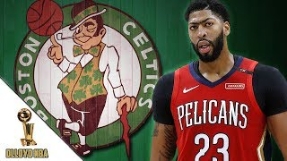 Anthony Davis Adds Boston Celtics To Trade List!!! AD Says Boston Was Always On List! | NBA News