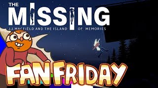 Fan Friday!! - The Missing: J.J. Macfield and the Island of Memories