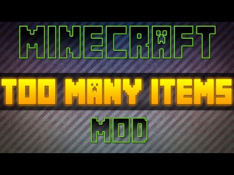 #1 TooMany Items 1.5.2 | 1.6.2 | 1.7.3 - Minecraft 1.5 | 1.6 | 1.7 Mody - Downlo