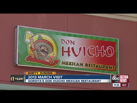 Dirty Dining: Don Huicho Mexican Restaurant