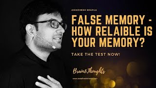 False Memory | How Reliable is your Memory? | Take the False Memory Test now!