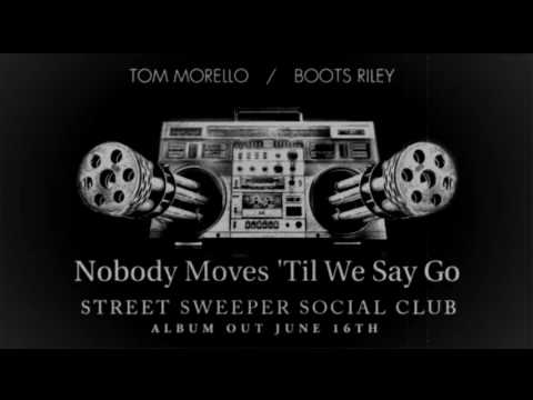Street Sweeper Social Club - Nobody Moves Til We Say Go