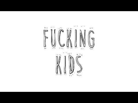 Fucking Kids video