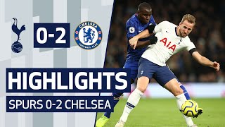 HIGHLIGHTS | SPURS 0-2 CHELSEA