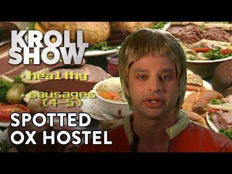 Kroll Show - Spotted Ox Hostel