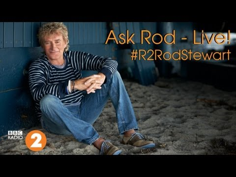 Ask Rod Stewart  - BBC Radio 2