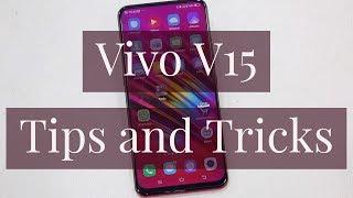 Vivo V15 Tips, tricks and hidden features