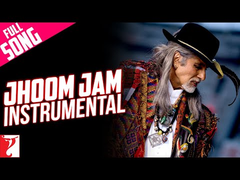 Jhoom Jam - Instrumental (with End Credits) - Jhoom Barabar Jhoom