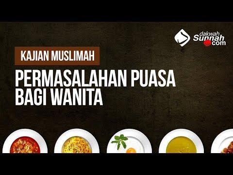 Permasalahan Puasa Bagi Wanita - Ustadz Ahmad Zainuddin Al-Banjary