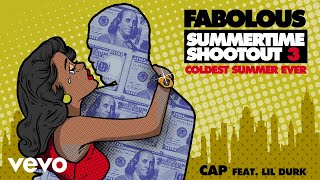 Fabolous - Cap (Audio) ft. Lil Durk